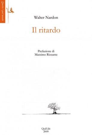 Walter Nardon - Il Ritardo