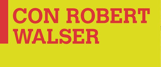 Con Robert Walser - ZiBook